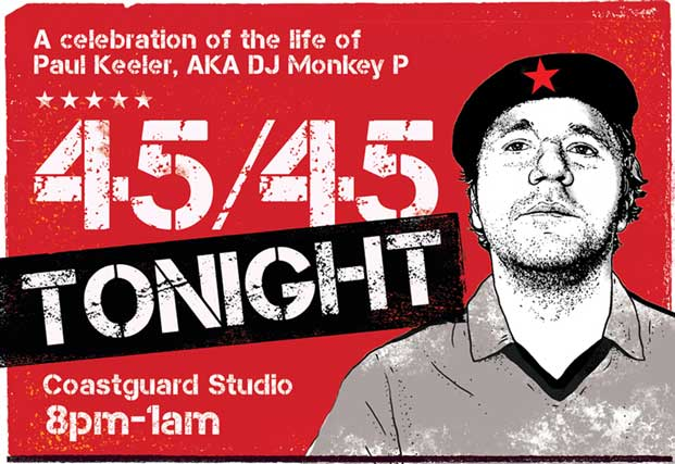 DJ Monkey P memorial fundraiser tonight at The Coastguard